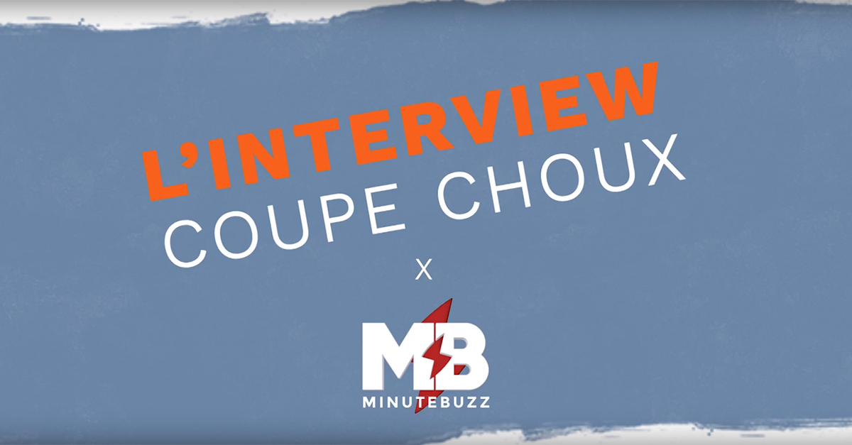 L'interview coupe-choux de Maxime Barbier !